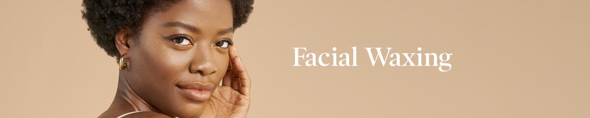 Facial Waxing | European Wax Prosper - Gates of Prosper
