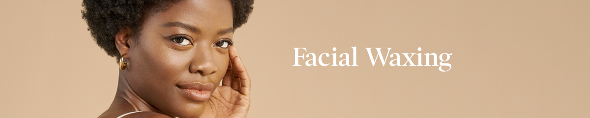 Facial Waxing   European Wax Lincoln-Southpointe